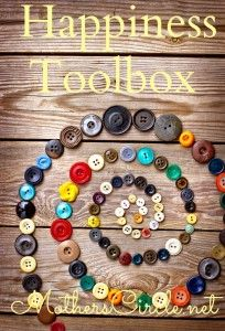What's in Your Happiness Toolbox? | MothersCircle.net