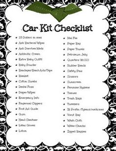 Car Kit Checklist (plus an emergency number list) for Bailey??