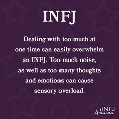 INFJs can be easily overwhelmed. INFJs can be easily overwhelmed. Infj Traits, Infj Mbti, Intj And Infj, Isfj, Rarest Personality Type, Infj Personality, Myers Briggs Personality Types, Carl Jung, Personalidad Infj