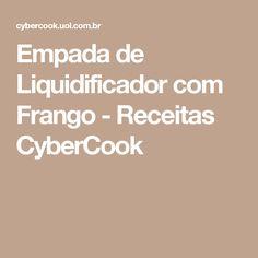 Empada de Liquidificador com Frango - Receitas CyberCook