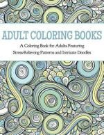 Booktopia Has Adult Coloring Books A Book For Adults Featuring Stress Relieving Patterns And Intricate Doodles By Buy