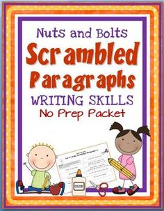 SCRAMBLED PARAGRAPHS Writing Activities: Mini Unit~  No Prep Printables!  Students use clues to assemble these 8-sentence paragraphs.  Cut 'n' paste activities and additional practice lessons help students learn how to write their own logical, organized paragraphs.  Fun, easy, and ready to go!  #paragraph #writing  $