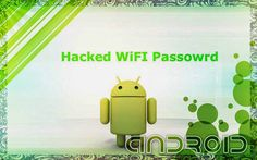 Hack and Crack Wifi Password in Android  Phone by Three Methods | TalktoHacker
