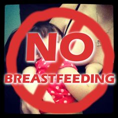 5 Places Where Breastfeeding is Certainly Inappropriate... (Gotta love the Feminist Breeder!)