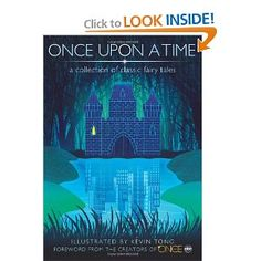 Once Upon a Time: A Collection of Classic Fairy Tales (Forward by the Creators of Once Upon a Time on ABC)