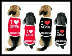 Cãomisetas : Seu cão é inteligente e estiloso? Confira em nosso site cãomisetas Geek e nerd=>  http://www.bompracachorro.com/ | camisetasdahora