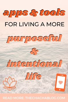 Living a more purposeful and intentional life is made easy with these 8 apps and tools! Intentional living minimalism, intentional living, intentional living goal settings, living a purposeful life, what's my purposeful life, how to live a purposeful life, how to find your passion, how to live with purpose, finding your purpose, how to find your purpose, finding your purpose in life, minimalist living, organizational hacks, organized living, simplified life, how to live simply