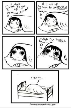 Comic: I don't want to get up...by Sarah Andersen @SarahCAndersen // http://sarahseeandersen.tumblr.com/