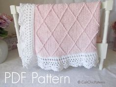 PDF PATTERN of how to make the Paris Baby Blanket. NOT A PHYSICAL BLANKET FOR SALE. ♥ Knitting pattern for the beautiful baby blanket Paris