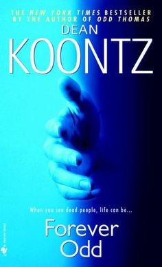 Forever Odd by Dean Koontz  (The whole Odd Thomas series is wonderful.)