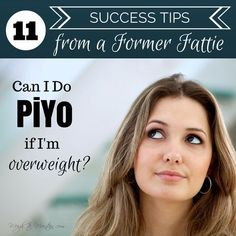 Can I Do PiYo if I'm Overweight? 11 Success Tips From A Former Fattie | Weigh to Maintain #PiYo #Beachbody