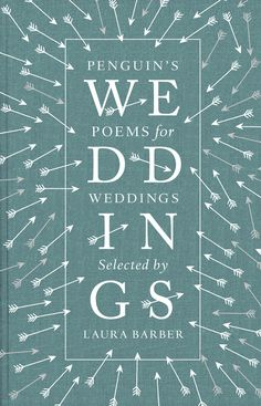 Penguin's Poems for Weddings, as selected by Laura Barber.