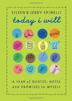 Today I Will: A Year of Quotes, Notes, and Promises to Myself by Jerry Spinelli.   http://www.amazon.com/dp/0375840575/ref=cm_sw_r_pi_dp_x2dIsb0HAMS51F6J