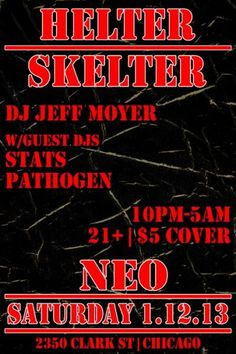 HELTER SKELTER :: Featuring DJs Pathogen + Stats. 01/12/2013