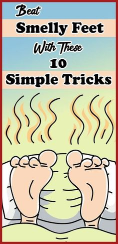 BEAT SMELLY FEET WITH THESE 10 SIMPLE TRICKS Tips & Tricks, New Tricks, Holistic Medicine, Holistic Wellness, Wellness Tips, Beauty Tips For Teens, Acne Prone Skin, Good Healthy Recipes, Smell Good
