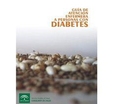 Acceso gratuito. Guía de atención enfermera a personas con diabetes Diabetes, People, Health