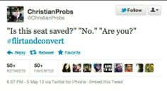 Funny but just pinning this for the hashtag! #Christianpickuplines #flirtandconvert