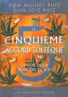Don Miguel Ruiz – Le cinquième Accord Toltèque Books To Read In Your 20s, Fantasy Books To Read, Affirmations Positives, Spiritual Words, Life Changing Books, Book Review Blogs, Spirituality Books, Yoga, Love Book