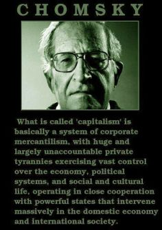 Chomsky is confused between capitalism and crony capitalism/corporatism. I completely disagree with what he's saying.