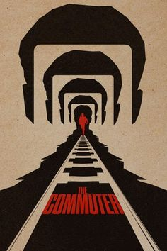 First Poster for Mystery-Thriller 'The Commuter' - Starring Liam Neeson Vera Farmiga Florence Pugh Jonathan Banks and Patrick Wilson - Directed by Jaume Collet-Serra (Shallows Run All Night)