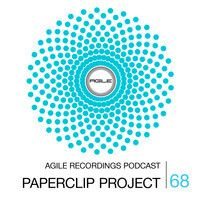 Agile Recordings Podcast 068 with Paperclip Project by Agile Recordings on SoundCloud