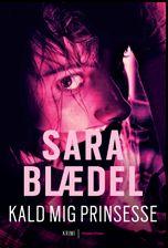 Sara Blædel's 2. bog i serie om Louise Rick
