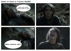 Arya Kidding Me!?