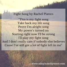 """This is my fight song"""
