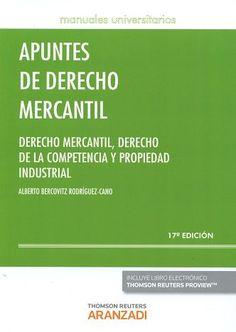 Apuntes de derecho mercantil : derecho mercantil, derecho de la competencia y propiedad industrial / Alberto Bercovitz Rodríguez-Cano