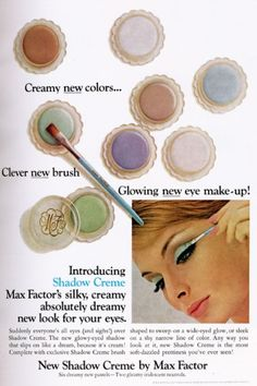 Vintage Makeup Max Factor Shadow Cream possibly compared to maybellines 24 hour creme shadows. Vintage Makeup Ads, 70s Makeup, Retro Makeup, Vintage Beauty, Vintage Ads, Vintage Trends, Vintage Room, Max Factor, Patti Hansen