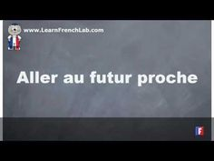 http://www.learnfrenchlab.com   Learn French #verbs #video lesson  French verb conjugation = Aller (to go) = Near future tense