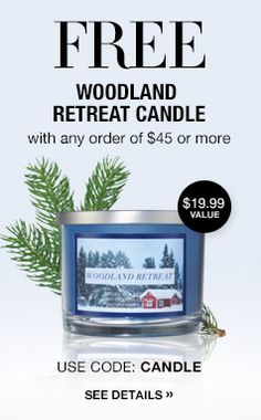 Avon FREE Woodland Retreat Candle with any order of $45 or more.  $19.99 value.  Use Coupon Code: CANDLE Get yours now at http://jmagallanes.avonrepresentastive.com