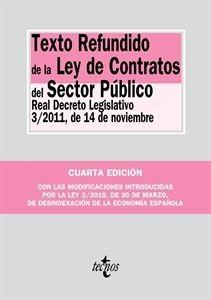 Texto refundido de la Ley de contratos del sector público : Real Decreto legislativo 3/2011, de 14 de noviembre. - Madrid : Tecnos, 2015