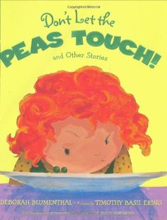 Don't Let The Peas Touch by Deborah Blumenthal