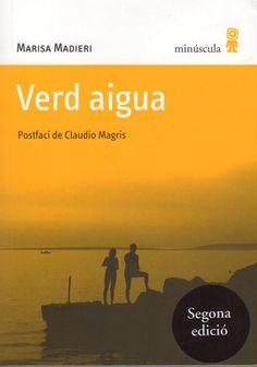 #llibreteretrecomana Avui una altra joia memorística #Verd_Aigua de #Marisa_Madieri @MinusculaEd