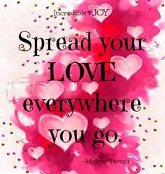 Love quote via www.Facebook.com/IncredibleJoy