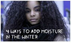 4 Steps To Moisturize Natural Hair This Winter  Read the article here - http://www.blackhairinformation.com/growth/moisturizing/4-steps-moisturize-natural-hair-winter/