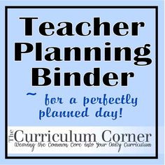 Free printables - EVERYTHING you need for a teacher planning binder. Mostly for elementary but some will work for high school.