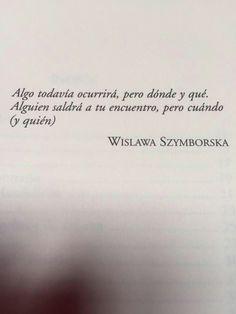 Wislawa Szymborska.. Una de las mejores citas