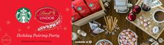 House Party > Starbucks® and Lindt LINDOR® Holiday Pairing Party