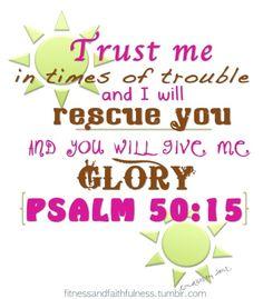 Glory ~ Psalm 50:15