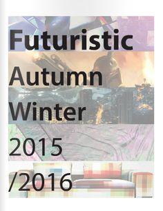 issuu.com Fashion Forecasting A/W 15/16 Chantelle Fandino