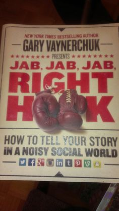 "Tips for making amazing ads on every social platforms "" Jab, Jab, Jab, Right Hook"""