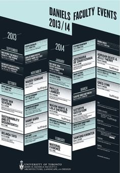 The '13-'14 lecture series poster from the University of Toronto - Daniels Faculty of Architecture, Landscape, and Design. Design by catalog...
