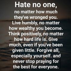hard to hate. Anything I can do to help someone else reach their God given goals and potential. Never a victim. HOWEVER, So much hardness to learn. Great Quotes, Quotes To Live By, Me Quotes, Inspirational Quotes, Honesty Quotes, Motivational, Prayer Quotes, Spiritual Quotes, Positive Quotes