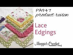 Lace Edgings Crochet Pattern – Maggie's Crochet