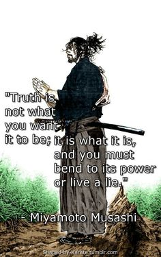 Warrior quotes - Miyamoto Musashi Quotes, The Commandment Of Swordsman Quotable Quotes, Wisdom Quotes, Motivational Quotes, Life Quotes, Inspirational Quotes, Zen Quotes, Samurai Quotes, Martial Arts Quotes, Miyamoto Musashi
