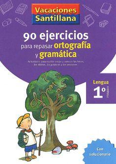 90 ejercicios para repasar ortografía y gramática - Santillana - Ortografía