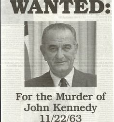 for Lyndon B. Johnson's Role in the Assassination of John F. Up Government, Power To The People, Real People, Presidents Wives, Kennedy Assassination, Presidential History, John Fitzgerald, Jackie Kennedy, Conspiracy Theories