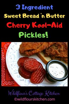 3-Ingredient Sweet Bread 'n Butter Cherry Kool-Aid Pickles - Wildflour's Cottage Kitchen Kool Aid Pickles Recipe, Greasy Spoon Recipes, Cooking For One, Bread N Butter, Canning Recipes, Sweet Bread, Yummy Snacks, Recipe Using, 3 Ingredients